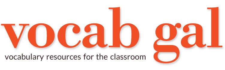 vocab gal - vocabulary resources for the classroom