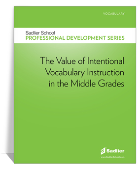 07N_14_Value_of_Intentional_Vocabulary_Instruction_Middle_Grades_ebook_350px