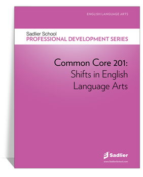 21X_14_Common_Core_201_Shifts_in_English_Language_Arts_thumb_350px