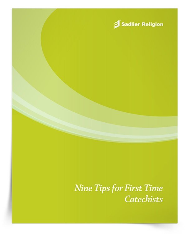 9 Tips for First Time Catechists