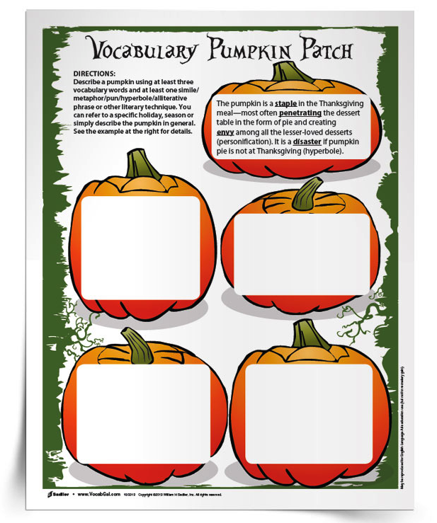 Who wouldn't love writing little pumpkin phrases on little paper pumpkins? With the Pumpkin Patch Vocabulary Activity students are encouraged to write pumpkin phrases that are alliterative, or use a pun, or play with similes- any specific literary technique that you want.