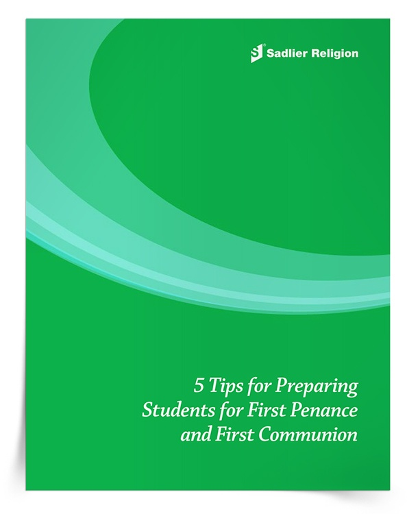 5 Tips for Preparing Students for First Penance and First Communion