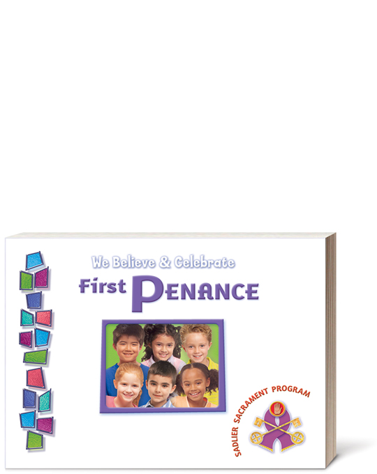 We Believe and Celebrate: First Penance