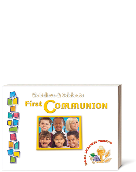 We Believe and Celebrate: First Communion