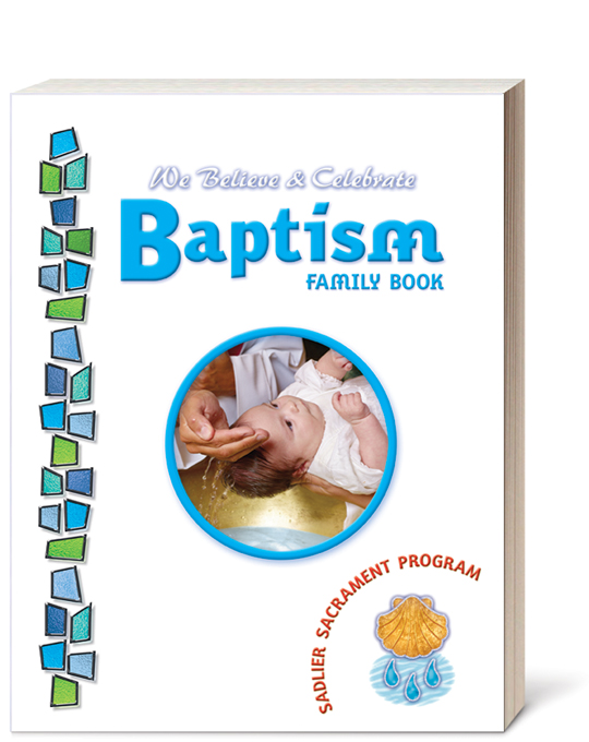 We Believe and Celebrate: Baptism