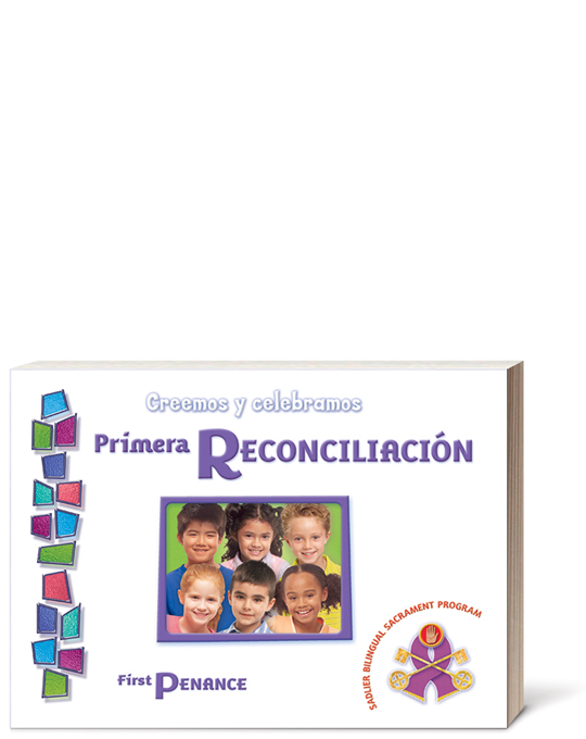 Creemos y celebramos:  Primera Reconciliación