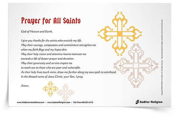 Celebrate the feast of All Saints by considering the holy men and women who encircle your life. Download a Prayer for All Saints and share it with students!