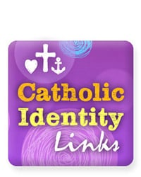 Catholic Identity Links