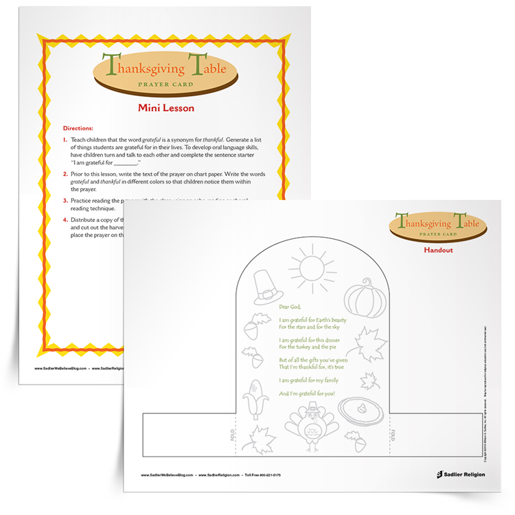 Invite children to reflect on God's many gifts and decorate a Thanksgiving Table Prayer Card. Upon completion, use this activity to decorate the family table for your holiday feasting!