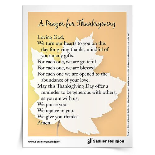 We have so much for which to be grateful! Giving thanks for everything is a grace-full way to live. Engage your students or family in thanksgiving and gratitude with A Prayer for Thanksgiving Prayer Card.
