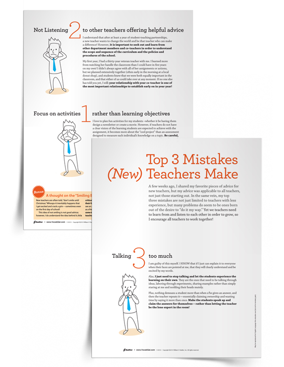 I also like to give my mentees the Top Three Mistakes (New) Teachers Make printable, as it is a good reminder for them to stop talking and to let the students learn for themselves. I find I also need to print this handout for myself as I, too, tend to think that if I just talk, my students will absorb everything I say!