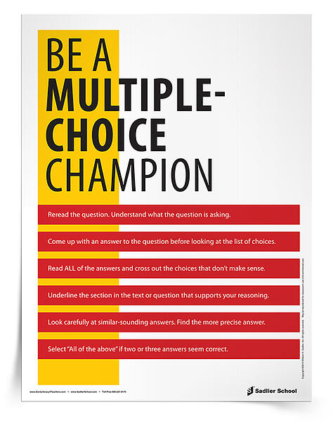 Download the Be A Multiple-Choice Champion Tip Sheet and hang it up in your classroom the day of an exam. I guarantee your students will look at the poster sometime during the testing period to boost their confidence and recall strategies for answering multiple-choice questions.