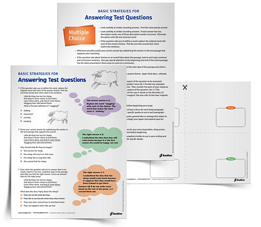 """The Basic Strategies for Answering Test Questions tip sheet and handout is the tool for students who are just learning how to tackle the different types of test questions. From multiple-choice to short answer and essay, these strategies will take students all the way through any standardized test. Particularly helpful are the specific tips for multiple choice, like thinking about theme as """"idea + attitude"""" and focusing on the structure of a reading passage to help find the main idea.07-VG-Test-Strategies"""