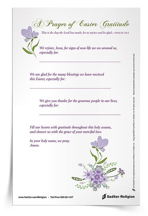 Download A Prayer of Easter Gratitude Reflection and use it with your family or class to name the ways you have been blessed this Easter.