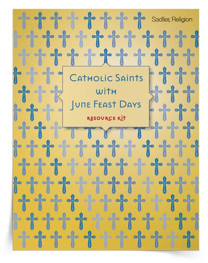 June Feast Days - Popular Saints for Kids to Celebrate in June