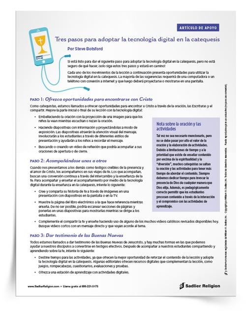 ¡Descargue hoy el Artículo de apoyo Tres pasos para adoptar la tecnología digital en la catequesis para comenzar a usar la tecnología en su programa de formación en la fe hoy mismo!