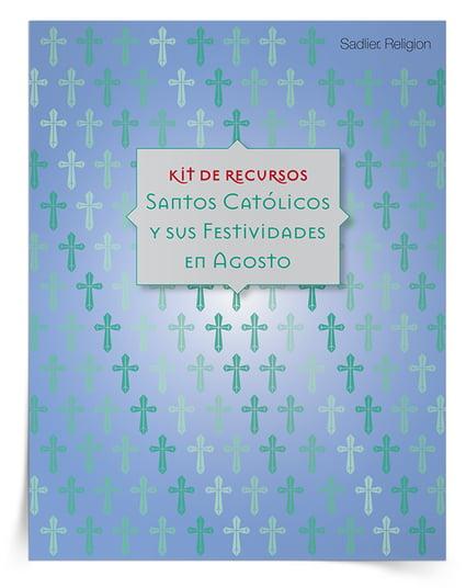 Descargar ahora el Kit de recursos Santos católicos y sus festividades en agosto
