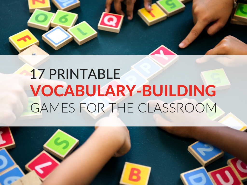 17 printable vocabulary-building games and activities