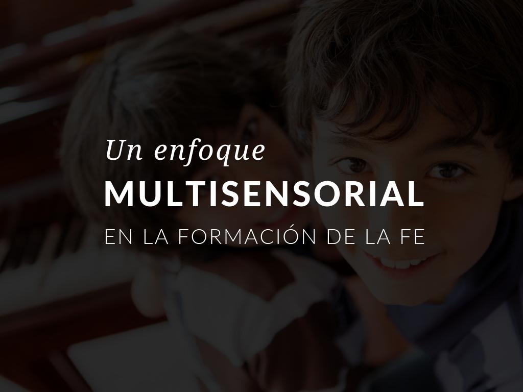Aprendizaje multisensorial en educación religiosa