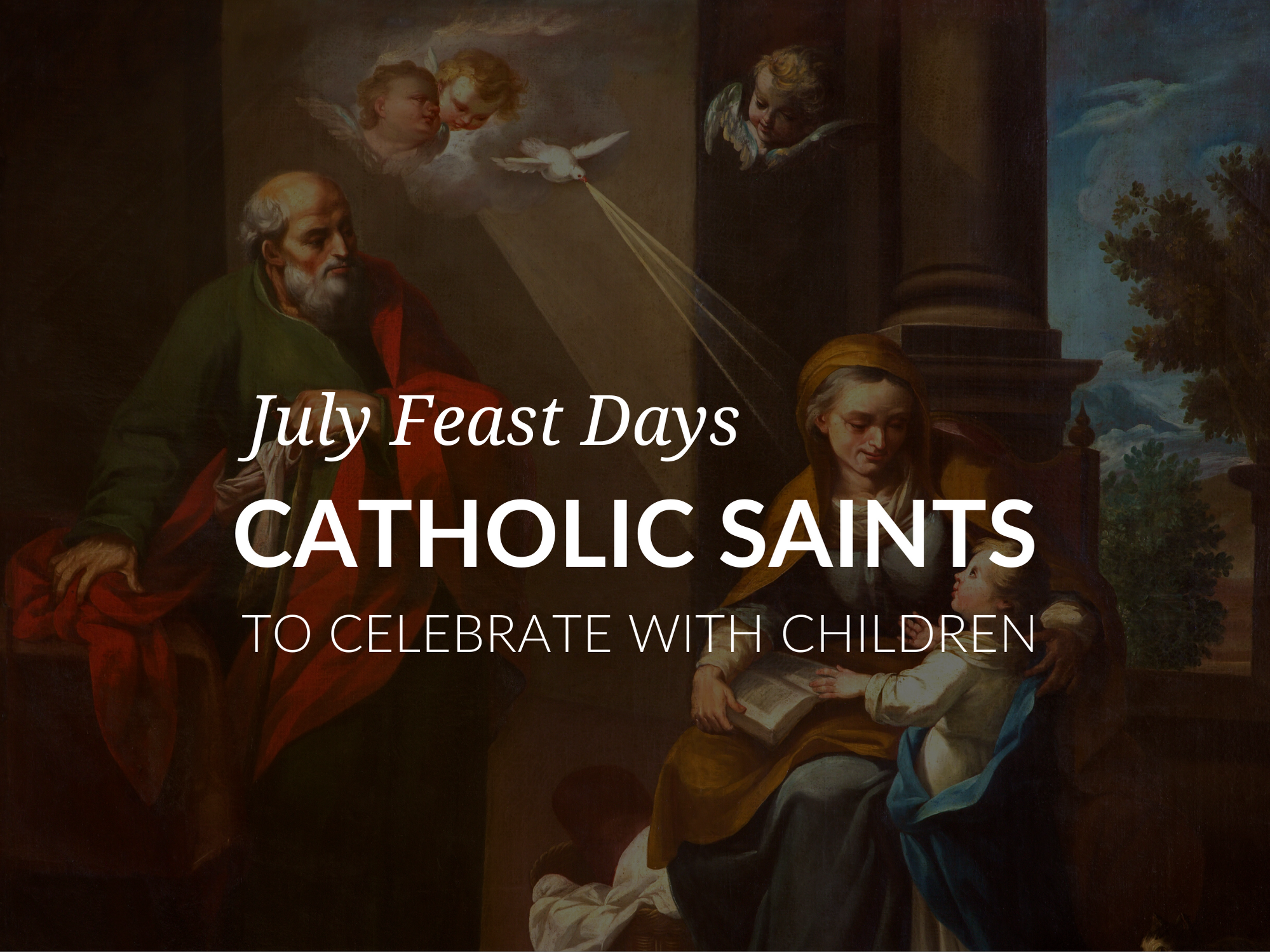 Printable Activities to Celebrate Saint Feast Days in July