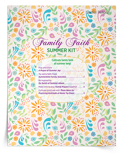 Being a Family of Faith This Summer– Having a Gratitude Mindset is the Key