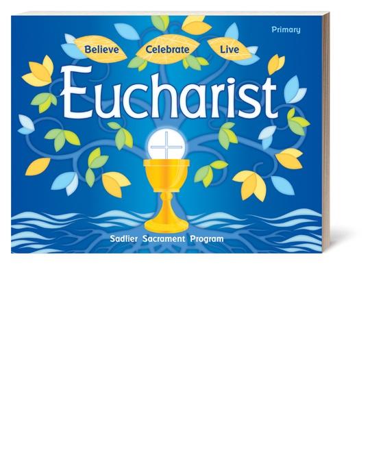 believe-celebrate-live-eucharist-primary