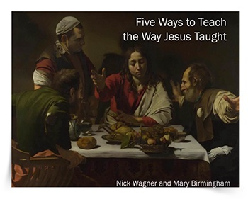 five-ways-to-teach-as-jesus-taught-webinar