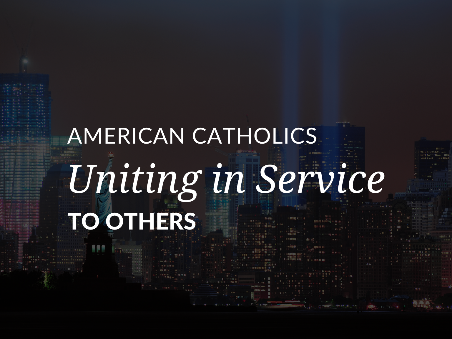 american-cathoics-uniting-in-service