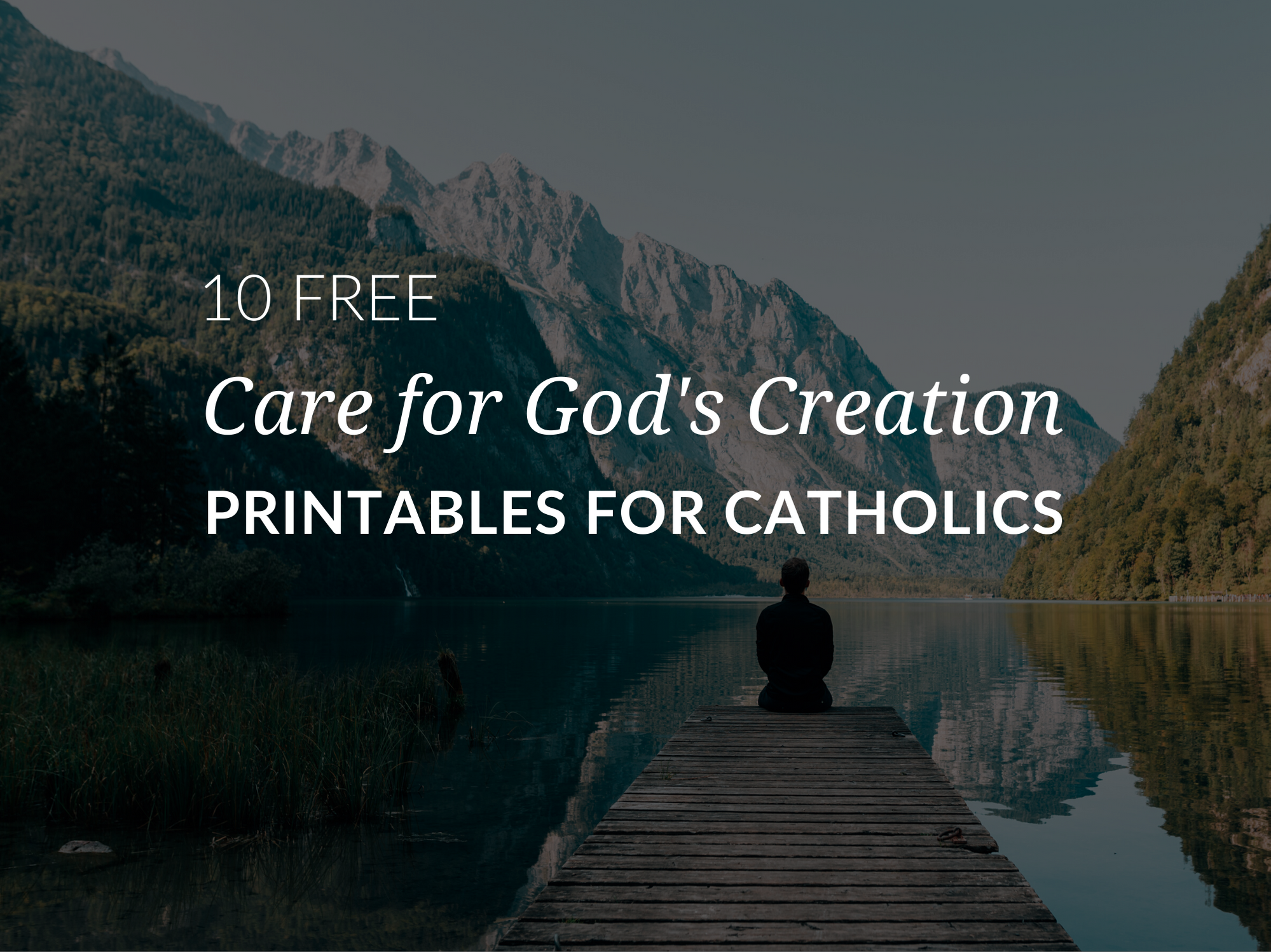 Care for God's Creation Printables for Catholics