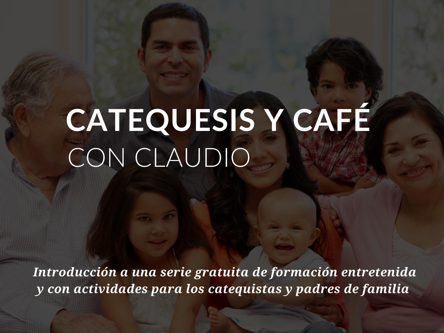 catequesis-y-cafe-con-claudio