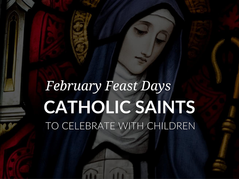 catholic-saints-february-feast-days