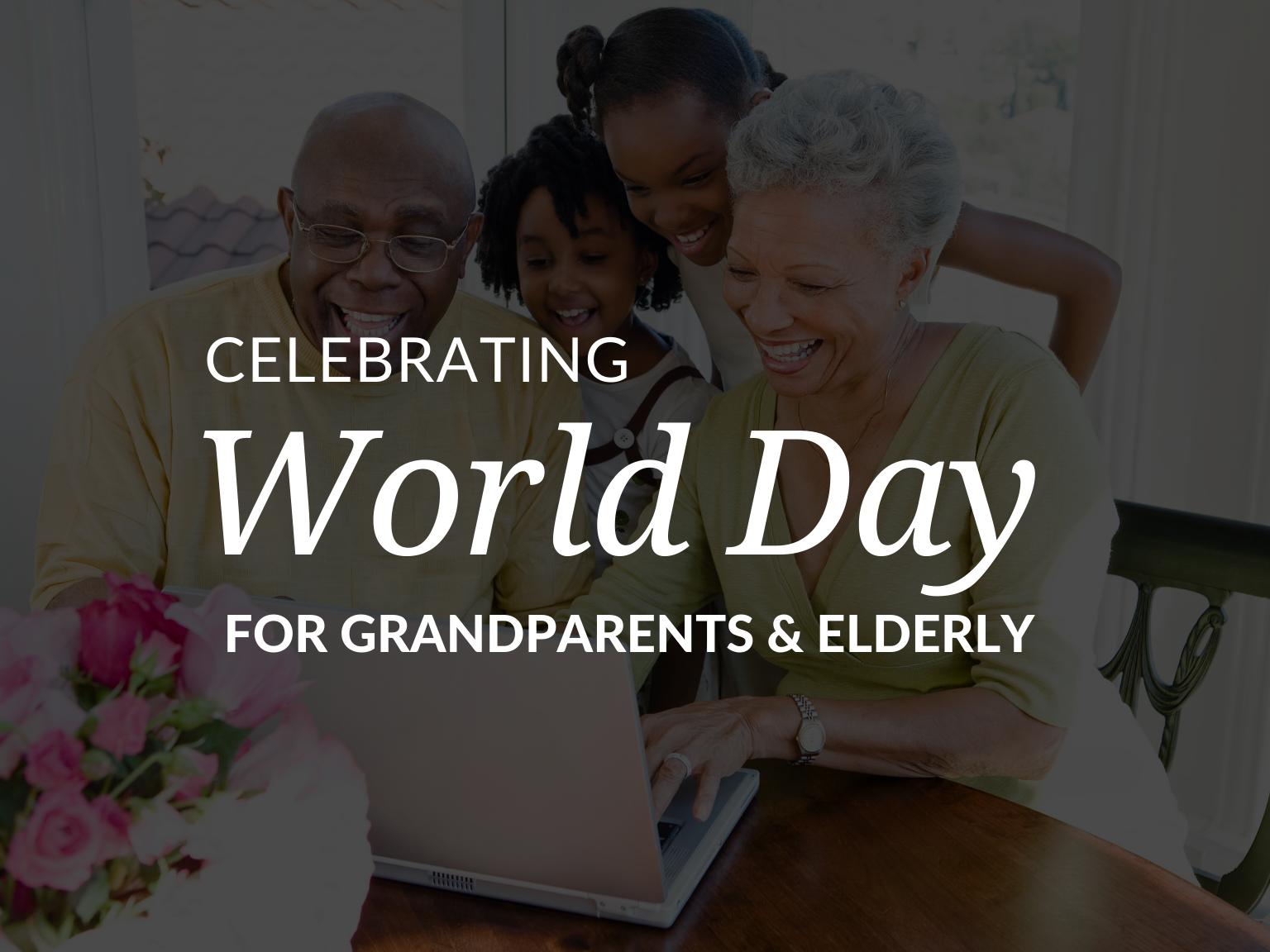 celebrating-world-day-for-grandparents-elderly