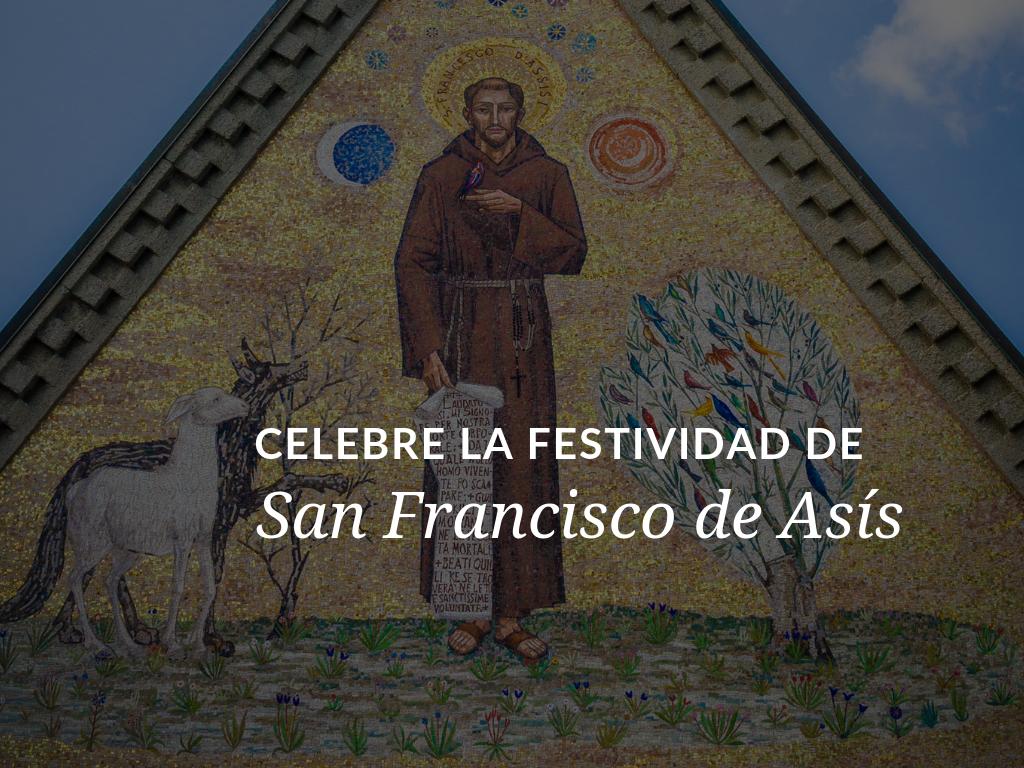 celebre-la-festividad-de-san-francis-de-asis