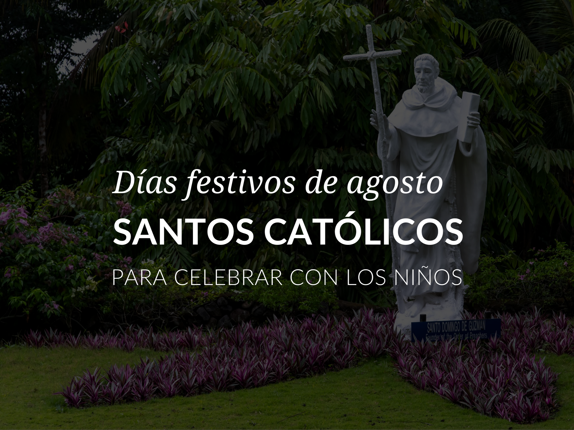 dias-festivos-de-agosta-santos-catolicos-para-celebrar-con-los-ninos
