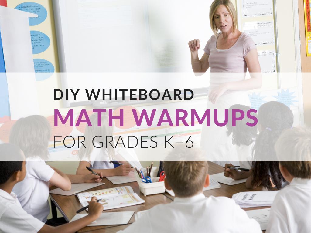 diy-classroom-whiteboards-math-warmups-activities-grades-k-6