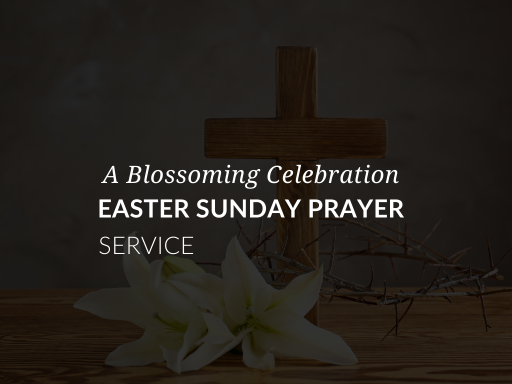 easter-sunday-prayer-service-a-blossoming-celebration