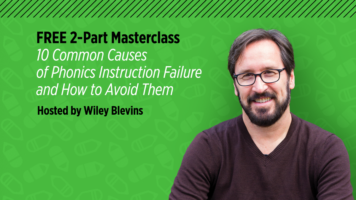 After attending the 10 Common Causes of Phonics Instruction Failure Masterclass taught by expert and all-around phonics guru, Wiley Blevins, I feel excited and inspired to learn more about his new approach to phonics instruction.