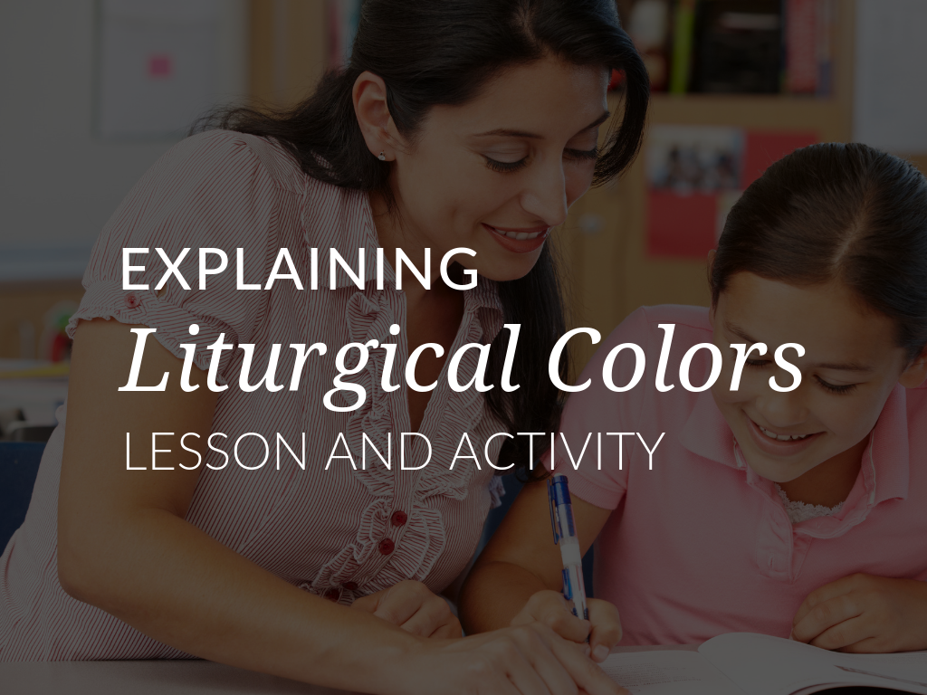 explaining-liturical-colors-to-children-lesson-and-activity