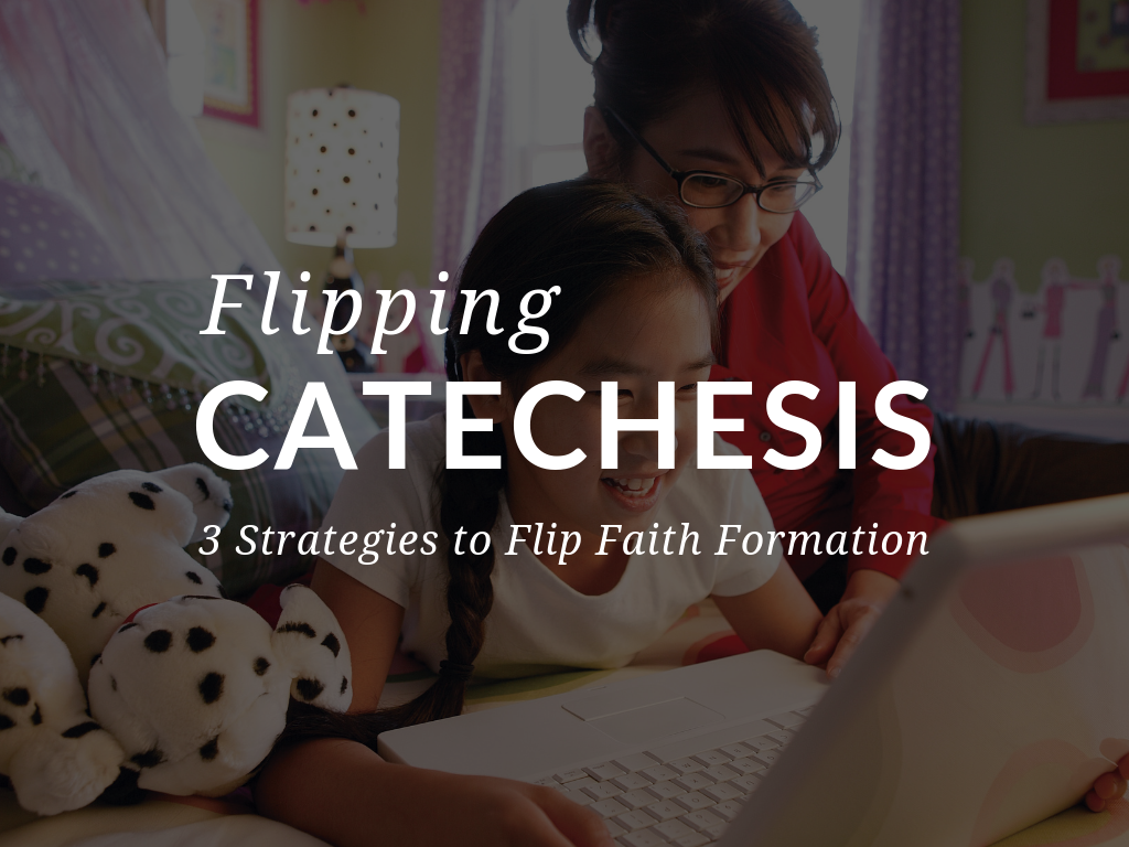 Sadlier's Director of Digital Catechesis, Steve Botsford, MBA, MRE, shares how Flipped Catechesis can address three serious challenges facing today's catechist. Plus, learn how to create, share, and evaluate a flipped catechetical lesson in a FREE 3-part online Masterclass starting March 18. Register now!