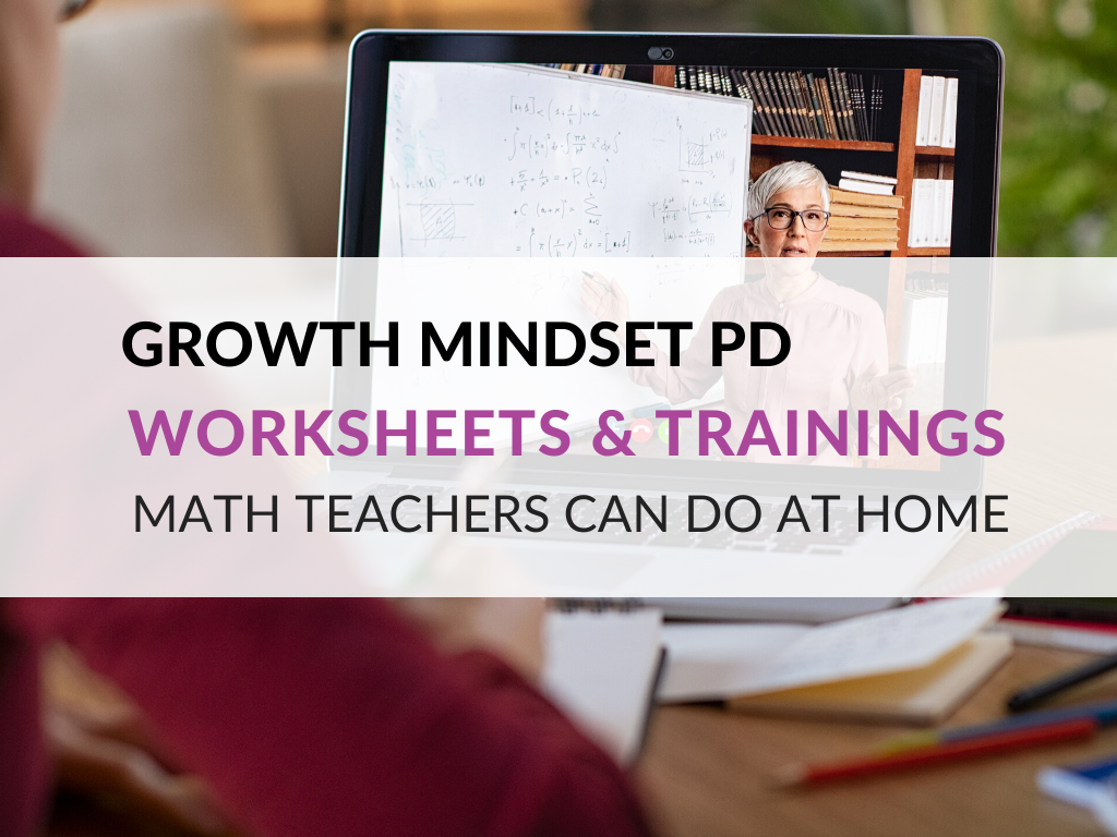 growth-mindset-worksheets-and-trainings-for-math-teachers-growth-mindset-professional-development-opportunities-for-teachers-at-home