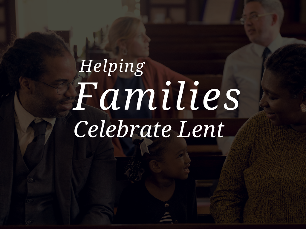 helping-families-celebrate-lent