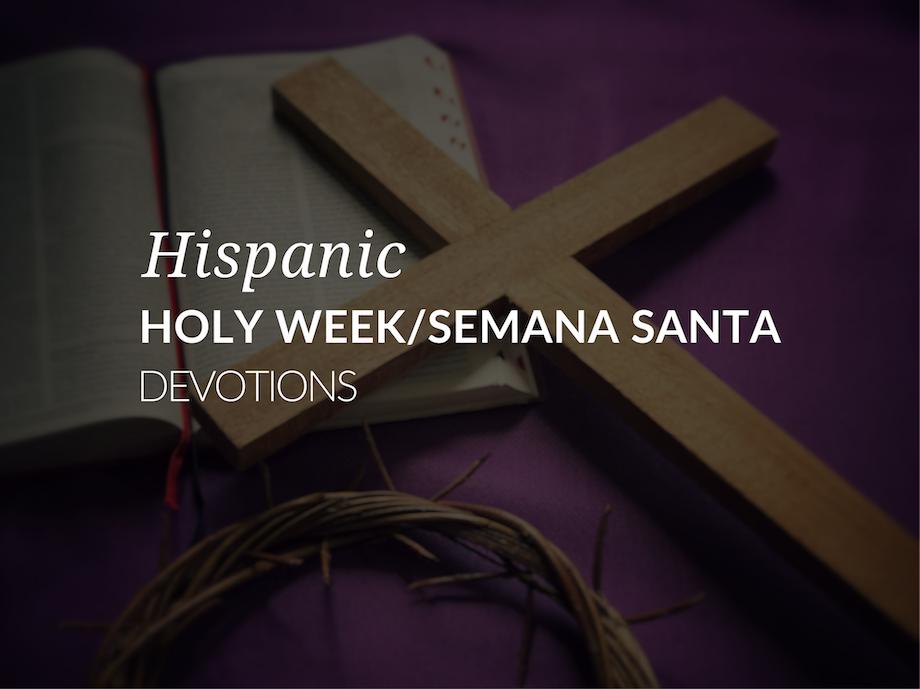 hispanic-holy-week-devotions-semana-santa-devotions