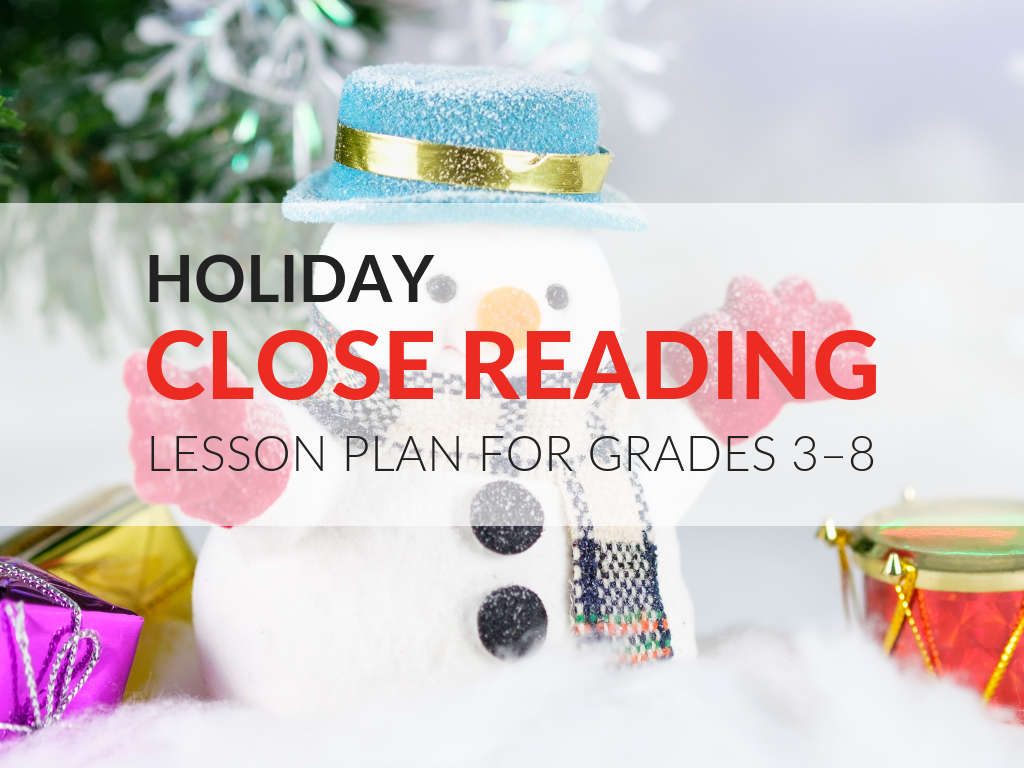 These Holiday Close Reading Lessons are filled with fun your grades 3–8 students are sure to love!