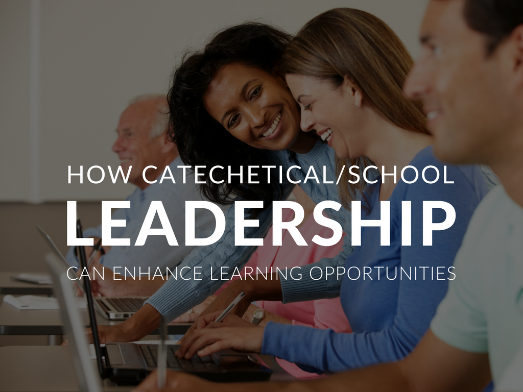 how-catechetical-leadership-can-make-the-most-of-learning-opportunities