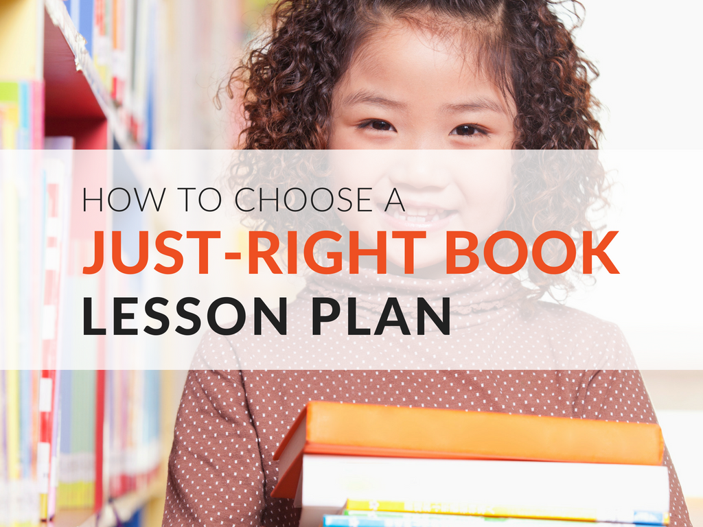 Teaching students to choose a just-right book lesson