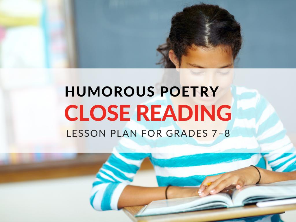 humorous-poetry-close-reading-lesson-plan-grade-7-grade-8
