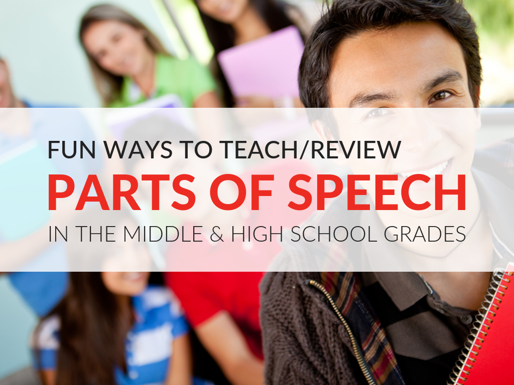 creative-ways-to-teach-parts-of-speech-in-middle-school-and-high-school
