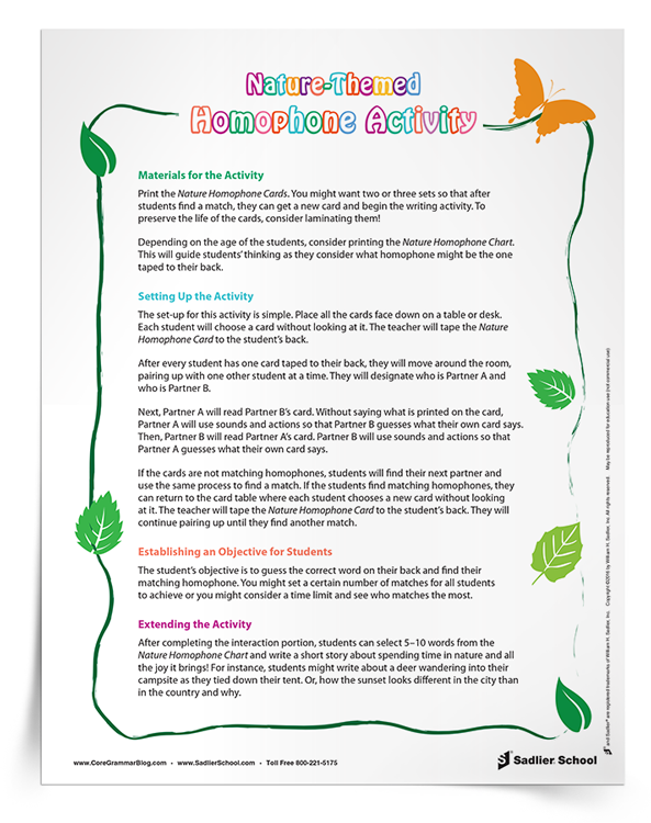 This engaging activity can be used year-round as students reinforce their language content knowledge. Download the Nature Homophone cards and Nature Homophone chart here to begin this great activity.