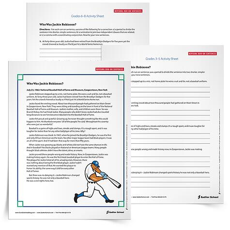 Students must be able to self-monitor and identify a run-on sentence in order to correct run-on sentences. With the Correcting Run-on Sentences Worksheets students will read a portion of the text Who is Jackie Robinson? by Gail Herman and Nancy Harrison and then practice revising run-on sentences.