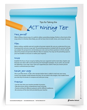 Support your students in preparing for the writing portion of the ACT®* with the Tips for Taking the ACT Writing Test Tip Sheet. This handout outlines five ACT essay tips that students can use to prepare for the exam.